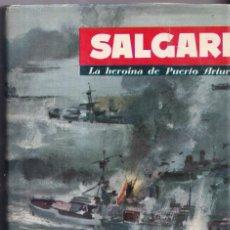 Libros de segunda mano: LA HEROINA DE PUERTO ARTURO - SALGARI Nº 66 - EDITORIAL MOLINO 1961. Lote 268859589