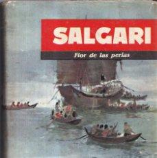 Libros de segunda mano: FLOR DE LAS PERLAS - SALGARI Nº 75 - EDITORIAL MOLINO 1962. Lote 268862539