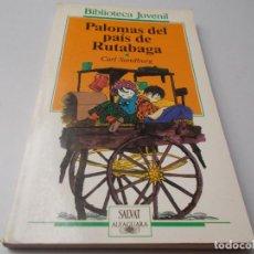 Libros de segunda mano: PALOMAS DEL PAÍS DE RUTABAGA BIBLIOTECA JUVENIL SALVAT. Lote 270206708