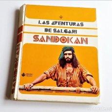 Libros de segunda mano: 1976 SANDOKAN - LAS AVENTURAS DE SALGARI - 20 X 25.CM. Lote 271153198