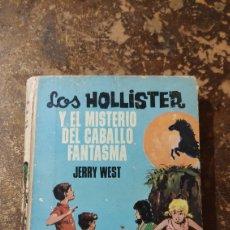 Livros em segunda mão: LOS HOLLISTER Y EL MISTERIO DEL CABALLO FANTASMA (JERRY WEST) (ED. TORAY). Lote 271911638