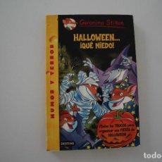 Libros de segunda mano: GERONIMO STILTON HALLOWEEN QUE MIEDO. Lote 275036298