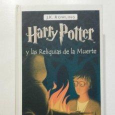 Libros de segunda mano: HARRY POTTER Y LAS RELIQUIAS DE LA MUERTE - J. K. ROWLING - ED. SALAMANDRA, 2008 - 1ª EDICION. Lote 275061928