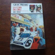 Libros de segunda mano: GRAN PREMIO 4. LA COPA DE ORO. POR ERIC SPEED. EDITORIAL MOLINO. Lote 275149348