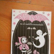 Libros de segunda mano: ISADORA MOON EN EL CASTILLO ENCANTADO - HARRIET MUNCASTER - ALFAGUARA 1ª ED. 2017.. Lote 275228788