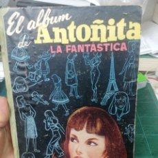 Libros de segunda mano: BORITA CASAS. EL ÁLBUM DE ANTOÑITA LA FANTASTICA. Lote 275264003