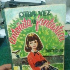 Libros de segunda mano: BORITA CASAS. OTRA VEZ ANTOÑITA LA FANTASTICA. Lote 275264218