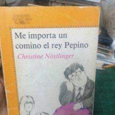 Libros de segunda mano: CHRISTINE NOSTLINGER. ME IMPORTA UN COMINO EL REY PEPINO. Lote 275291103