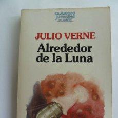 Libros de segunda mano: ALREDEDOR DE LA LUNA. JULIO VERNE. Lote 275582658