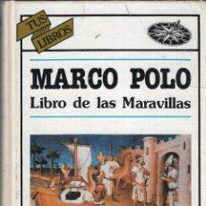 """Libros de segunda mano: MARCO POLO. EL LIBRO DE LAS MARAVILLAS - COLECCIÓN """"TUS LIBROS"""" - Nº 27 - EDICIONES GENERALES ANAYA. Lote 275866223"""