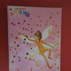 Libros de segunda mano: LAS HADAS ARCO IRIS - ÁMBAR EL HADA NARANJA - MONTENA 1ª EDICIÓN 2005.. Lote 277014158
