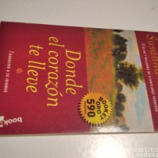 Libros de segunda mano: LIBRO DONDE EL CORAZÓN TE LLEVE, SUSANNA TAMARO. Lote 277302853
