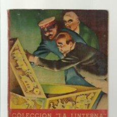Libros de segunda mano: COLECCIÓN LA LINTERNA 91: EL ROBO DE LA BOMBA ATÓMICA 1950, ZIG-ZAG, BUEN ESTADO. COLECCIÓN A.T.. Lote 277518048