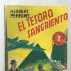 Libros de segunda mano: EL TESORO SANGRIENTO, EDITORIAL ZORRILLA, BUEN ESTADO. COLECCIÓN A.T.. Lote 277518473