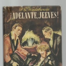 Libros de segunda mano: ADELANTE, JEEVES, 1945, EDICIONES LAURO, BUEN ESTADO. COLECCIÓN A.T.. Lote 277519433