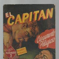 Libros de segunda mano: HOMBRES AUDACES 312, EL CAPITÁN: CARGAMENTO PELIGROSO, 1947, MOLINO. COLECCIÓN A.T.. Lote 277522663