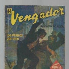 Libros de segunda mano: HOMBRES AUDACES 225: EL VENGADOR: LOS PERROS QUE RIEN, 1943, MOLINO, BUEN ESTADO. COLECCIÓN A.T.. Lote 277523288