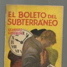 Libros de segunda mano: EL BOLETO DEL SUBTERRÁNEO, 1954, TOR, USADA. COLECCIÓN A.T.. Lote 277524008