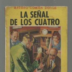Libros de segunda mano: LA SEÑAL DE LOS CUATRO, 1948, TOR. COLECCIÓN A.T.. Lote 277524373