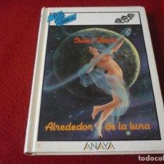 Libros de segunda mano: ALREDEDOR DE LA LUNA ( VERNE ) TAPA DURA ANAYA TUS LIBROS 94 CIENCIA FICCION 1ª EDICION 1989. Lote 278234678