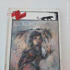 Libros de segunda mano: COLOMBA PROSPER MÉRIMÉE TUS LIBROS ANAYA 1A PRIMERA EDICIÓN 1985. Lote 278569613
