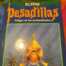 Libros de segunda mano: PELIGRO EN LAS PROFUNDIDADES II. PESADILLAS 56. R. L. STINE. EDICIONES B. PRIMERA EDICIÓN MARZO 1999. Lote 279567948