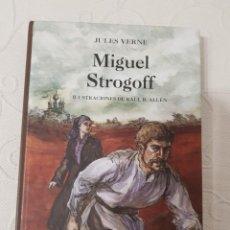 Libros de segunda mano: MIGUEL STROGOFF, JULIO VERNE, ILUSTRACIONES RAÚL R. ALLÉN, ANAYA, FORMATO JUVENIL CON TEXTO ÍNTEGRO. Lote 279663273