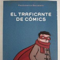 Libros de segunda mano: EL TRAFICANTE DE CÓMICS, PIERDOMENICO BACCALARIO. ANAYA. PREMIO BANCALLERINO 2012.. Lote 280109658