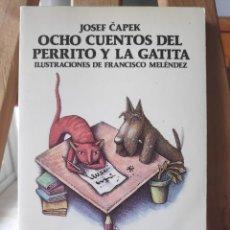 Libros de segunda mano: OCHO CUENTOS DEL PERRITO Y LA GATITA, COLECCIÓN AUSTRAL JUVENIL, SERIE: EMPEZANDO A LEER 1989. Lote 280933573