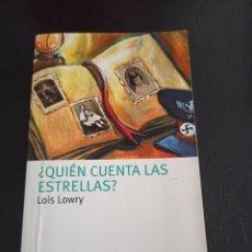 Libri di seconda mano: ¿QUIÉN CUENTA LAS ESTRELLAS? - LOIS LOWRY. Lote 281775213