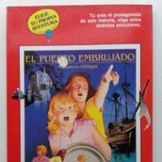 Libros de segunda mano: EL PUERTO EMBRUJADO - ELIGE TU PROPIA AVENTURA GLOBO AZUL Nº 22 - TIMUN MAS. Lote 283767493