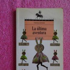 Libros de segunda mano: LA ULTIMA AVENTURA EDITORIAL ANAYA 1992 FRANCISCO DOMENE COLECCIÓN ESPACIO ABIERTO 15. Lote 288223713