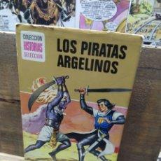 Libros de segunda mano: LOS PIRATAS ARGELINOS. CAPITAN TRUENO. 1 EDICION. Lote 288671398