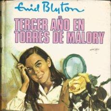 Libros de segunda mano: TERCER AÑO EN TORRES DE MALORY - ENID BLYTON. SIN SOBRECUBIERTA. RAZONABLE BUEN ESTADO. Lote 289000713