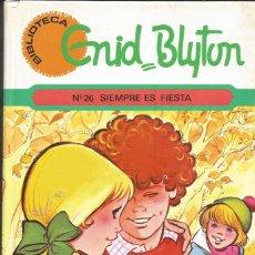 Libros de segunda mano: ENID BLYTON - SIEMPRE ES FIESTA. ILUSTRACIONES DE MARÍA PASCUAL RAZONABLE BUEN ESTADO. Lote 289311193