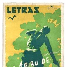 Libros de segunda mano: LETRAS 33: LA TRIBU DE LA ENCINA, 1940, BUEN ESTADO. COLECCIÓN A.T.. Lote 289924073