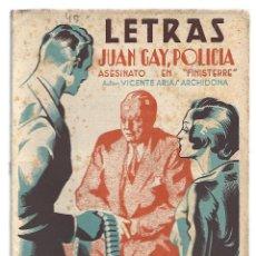 Libros de segunda mano: LETRAS 45: JUAN GAY, POLICIA, 1941, BUEN ESTADO. COLECCIÓN A.T.. Lote 289926118
