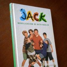 Libros de segunda mano: LIBRO JACK. NOVELIZACIÓN DE BETH NADLER.. Lote 295269318