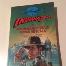 Libros de segunda mano: INDIANA JONES Y LOS GIGANTES DE LA TORRE DE PLATA. Lote 295271318