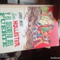 Libros de segunda mano: LOS HOLLISTER Y EL SECRETO DEL FUERTE. Lote 295474733