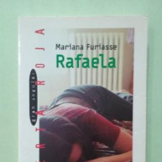 Libros de segunda mano: RAFAELA. MARIANA FURIASSE. Lote 295496978