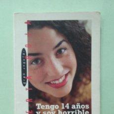 Libros de segunda mano: TENGO 14 AÑOS Y SOY HORRIBLE. GUDELE. Lote 295501273