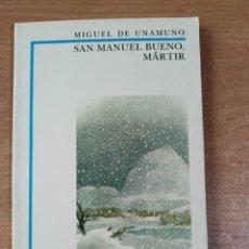 Libros de segunda mano: SAN MANUEL BUENO, MÁRTIR - MIGUEL DE UNAMUNO - BIBLIOTECA DIDÁCTICA ANAYA Nº 14. Lote 295509398