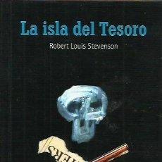 Libros de segunda mano: LA ISLA DEL TESORO / ROBERT LOUIS STEVENSON.. Lote 295799158