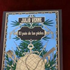 Libros de segunda mano: JULIO VERNE EL PAIS DE LAS PIELES EDICIONES RBA. Lote 296786113