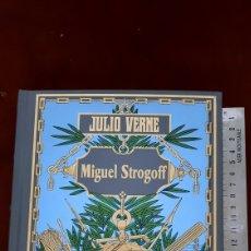 Libros de segunda mano: JULIO VERNE MIGUEL STROGOFF EDICIONES RBA. Lote 296801003