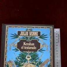 Libros de segunda mano: JULIO VERNE KERABAN EL TESTARUDO EDICIONES RBA. Lote 296801543