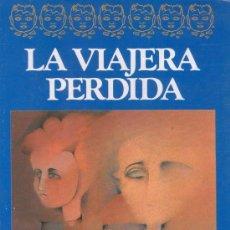 Libros de segunda mano: LA VIAJERA PERDIDA. ANTONIA WHITE. NOVELA ROMÁNTICA. JAVIER VERGARA EDITOR.. Lote 26599197