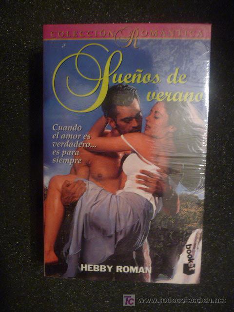 COLECCIÓN ROMÁNTICA. SUEÑOS DE VERANO. HEBBY ROMAN. Nº 451 (Libros de Segunda Mano (posteriores a 1936) - Literatura - Narrativa - Novela Romántica)