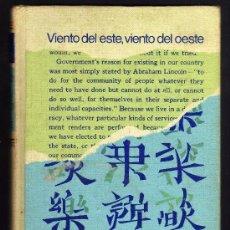 Libros de segunda mano: VIENTO DEL ESTE, VIENTO DEL OESTE. PEARL S. BUCK. PLAZA Y JANES.. Lote 15863616